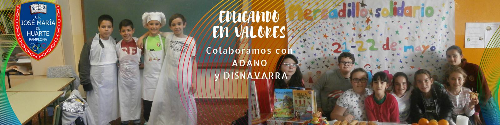 La educación en valores en nuestro colegio: colaboraciones con ADANO y DISNAVARRA
