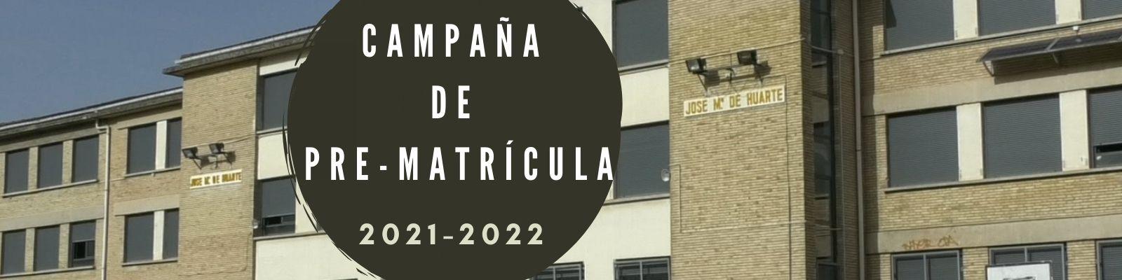 CAMPAÑA DE PREMATRÍCULA PARA EL CURSO 2021-2022